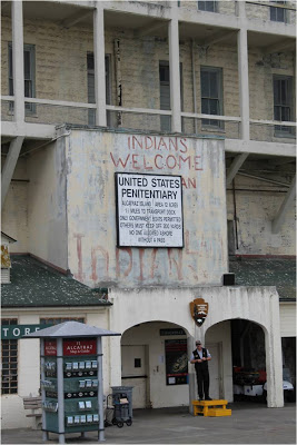 Indians Welcome Sign at Alcatraz